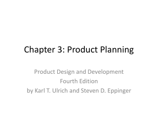 Product Design and Development Fourth Edition by Karl T. Ulrich and Steven D. Eppinger
