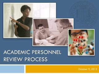 ACADEMIC PERSONNEL Review Process