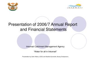 Presentation of 2006/7 Annual Report  and Financial Statements