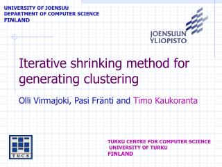 Iterative shrinking method for generating clustering