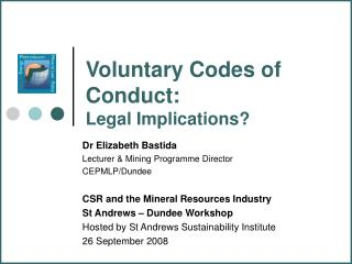 Voluntary Codes of Conduct: Legal Implications?