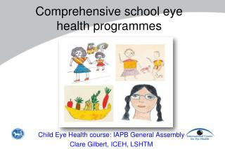 Comprehensive school eye  health programmes