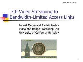 TCP Video Streaming to Bandwidth-Limited Access Links