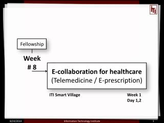 E-collaboration for healthcare  (Telemedicine / E-prescription)