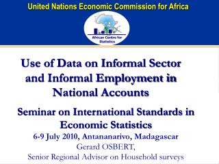 Use of Data on Informal Sector and Informal Employment in National Accounts