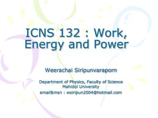 ICNS 132 : Work, Energy and Power