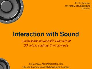 Interaction with Sound