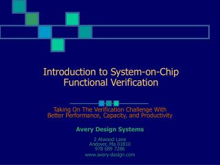 Introduction to System-on-Chip  Functional Verification