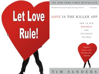 Let Love Rule!