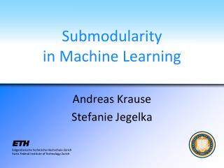 Submodularity in Machine Learning
