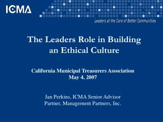 The Leaders Role in Building an Ethical Culture