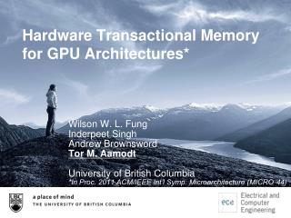 Hardware Transactional Memory  for GPU Architectures*