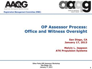 OP Assessor Process:   Office and Witness Oversight