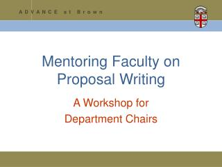 Mentoring Faculty on  Proposal Writing
