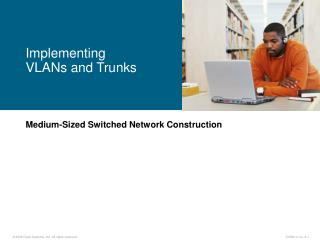 Medium-Sized Switched Network Construction