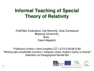 Informal Teaching of Special Theory of Relativity