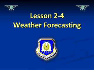 Lesson 2-4 Weather Forecasting
