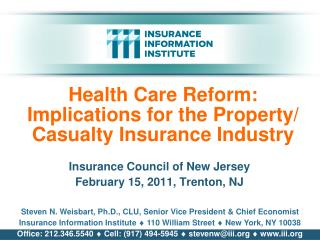 Health Care Reform: Implications for the Property/ Casualty Insurance Industry