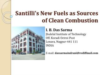 Santilli's New Fuels as Sources  of  Clean  Combustion