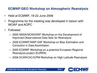 ECMWF/GEO Workshop on Atmospheric Reanalysis