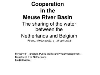 Cooperation  in the  Meuse River Basin