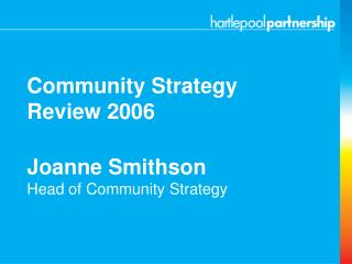 Joanne Smithson Head of Community Strategy