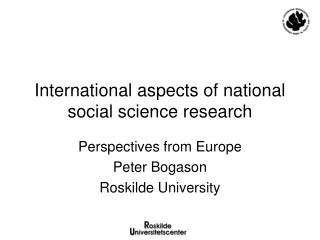 International aspects of national social science research