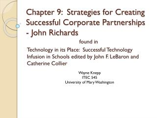 Chapter 9:  Strategies for Creating Successful Corporate Partnerships - John Richards