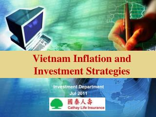 Vietnam Inflation and  Investment Strategies