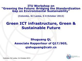 Green ICT infrastructure, Green & Sustainable Future