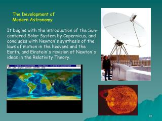 The Development of Modern Astronomy
