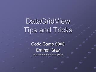 DataGridView Tips and Tricks
