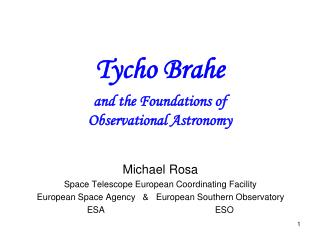 Michael Rosa Space Telescope European Coordinating Facility