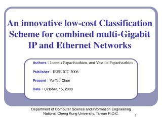 An innovative low-cost Classification Scheme for combined multi-Gigabit IP and Ethernet Networks