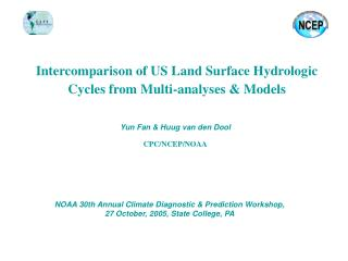 Intercomparison of US Land Surface Hydrologic Cycles from Multi-analyses & Models