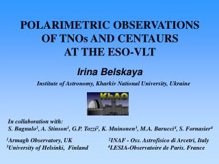 POLARIMETRIC OBSERVATIONS  OF TNOs AND CENTAURS  AT THE ESO-VLT