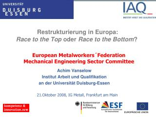 Restrukturierung in Europa:  Race to the Top  oder  Race to the Bottom ?