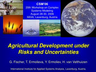 Agricultural Development under Risks and Uncertainties