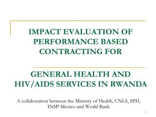 IMPACT EVALUATION OF PERFORMANCE BASED CONTRACTING FOR