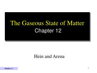 The Gaseous State of Matter Chapter 12
