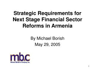 Strategic Requirements for Next Stage Financial Sector Reforms in Armenia