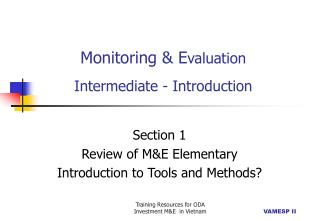 Monitoring & E valuation Intermediate - Introduction