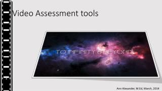Video Assessment tools