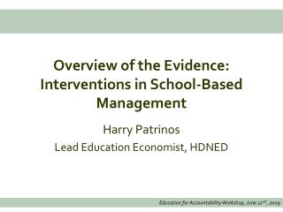 Overview of the Evidence: Interventions in School-Based Management