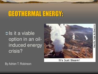 GEOTHERMAL ENERGY: