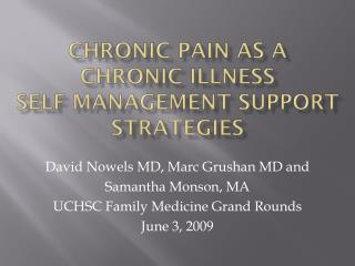 Chronic Pain as a Chronic Illness  Self Management Support Strategies