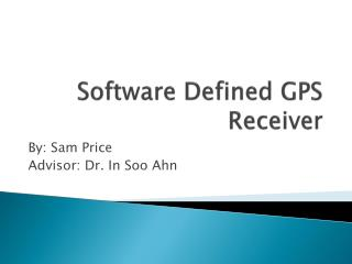 Software Defined GPS Receiver