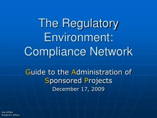The Regulatory Environment: Compliance Network