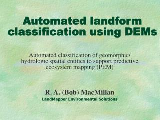 Automated landform classification using DEMs