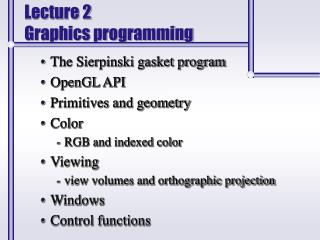 Lecture 2 Graphics programming